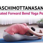 Best Yoga Poses Procedure Of Paschimottanasana Images